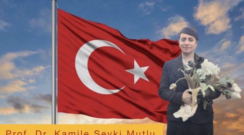 """Cumhuriyet Kadını Bir Öğretmenin Ardından """"Prof. Dr. Kâmile Şevki Mutlu"""""""